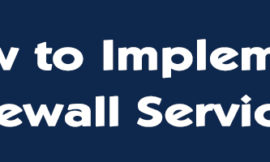 Introduction to Cisco ASA Firewall Services – How to Implement Firewall Services