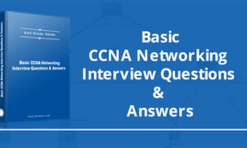 Basic CCNA Networking Interview Questions & Answers [UPDATED 2020]