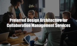 Preferred Design Architecture for Collaboration Management Services