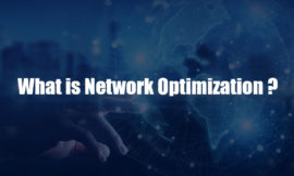 What is Network Optimization ?